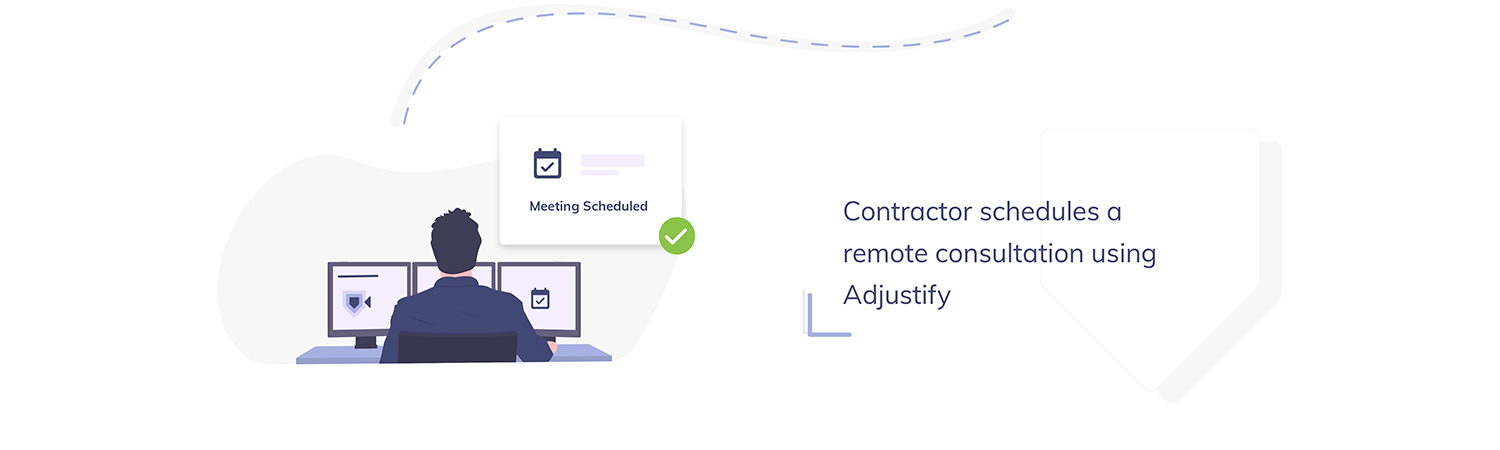 Contractor schedules a remote consultation using Adjustify